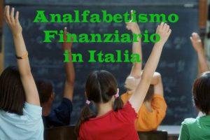 Analfabetismo Finanziario in Italia: 74% non ha un'educazione finanziaria