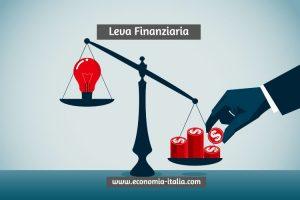 Leva Finanziaria: Significato dell'Effetto Leva e Come si Usa