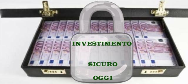 Come investire oggi, il migliore investimento sicuro nel 2017
