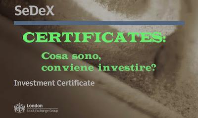 Cosa sono i Certificates? Come si investe in Certificates GUIDA