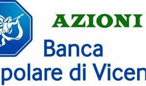 Azioni Banca Popolare di Vicenza: non conviene investire