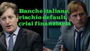Banche italiane a rischio default e previsioni 2018