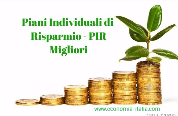 Piani Individuali di Risparmio PIR più convenienti rendimenti migliori