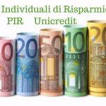 Piani individuali di Risparmio Unicredit PIR: conviene investire?
