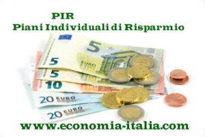 PIR Piani Individuali di Risparmio: cosa sono e quali sono i migliori