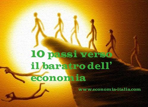 Investimenti e Crisi Italiana: 10 Passi Verso il Baratro dell'Economia