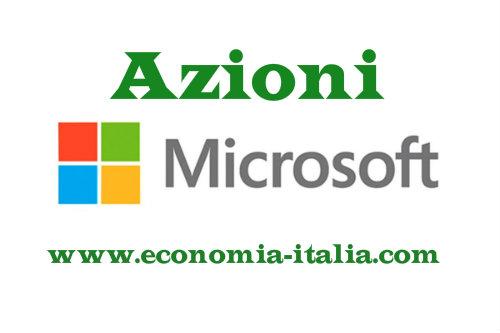 Comprare Azioni Microsoft 2019, Conviene? Consigli per Investimenti