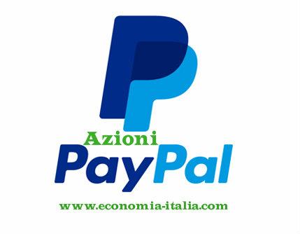 Azioni Paypal: Comprare Conviene? Quotazioni e Previsioni Titolo PYPL