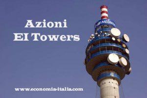 Azioni EI Tower: Conviene Comprare e Partecipare all'OPA?