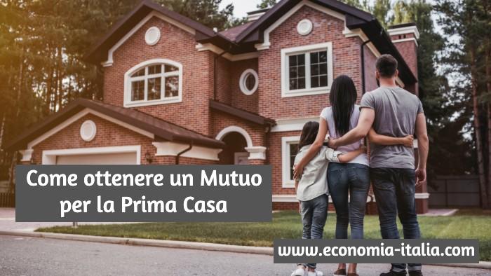Come Ottenere un Mutuo per la Prima Casa