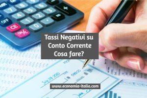Tassi Negativi su Conto Corrente: Cosa Fare dei Nostri Risparmi