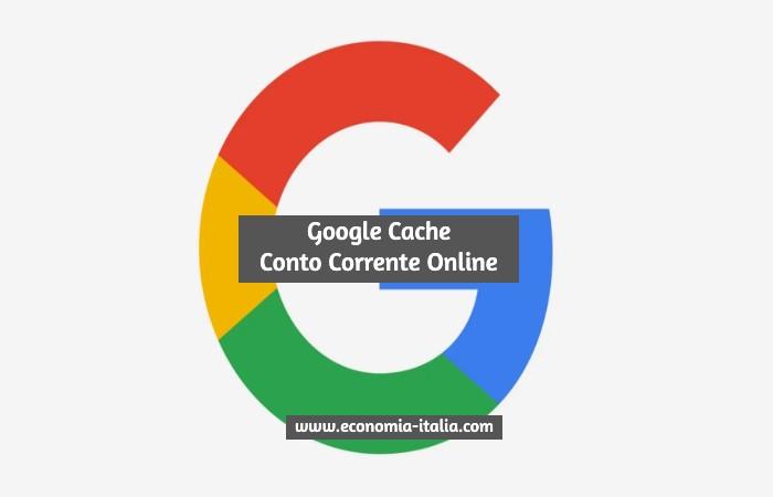 conto corrente google cache online