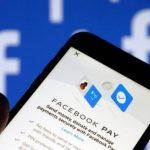 Facebook Pay, Come Funzionano i Pagamenti Digitali Facebook