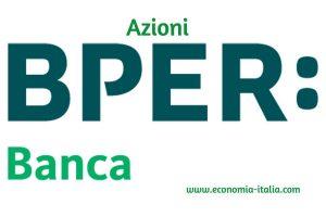 Azioni BPER Banca: Quotazioni e previsione prezzo. Conviene comprare?