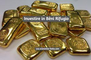 Investire in Beni Rifugio nel 2020: quali scegliere e perché