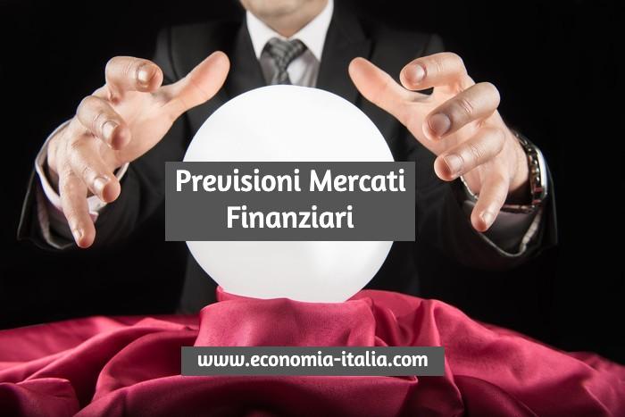 Previsioni dei Mercati Finanziari 2021