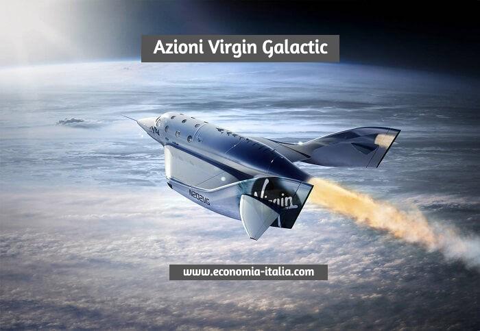 Azioni Virgin Galactic: Quotazione conviene comprare?