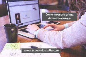Come Preparare gli Investimenti ad una Recessione Economica