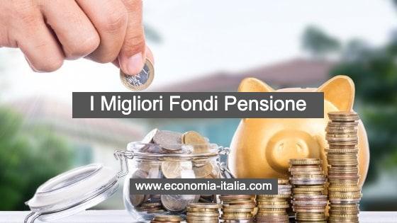 I Migliori Fondi Pensione per Rendimento 2020