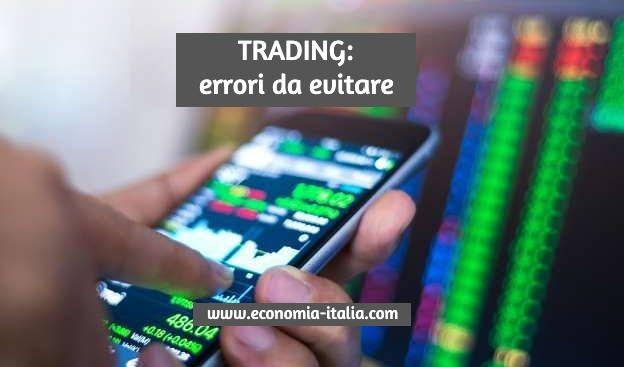 Errori da Evitare nel Trading Azioni quando si Compra e quando si Vende