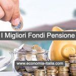 Migliori Fondi Pensione Negoziali, ecco quale scegliere
