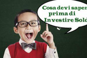Come Insegnare ad Investire ai Bambini. Cose da sapere prima di Investire